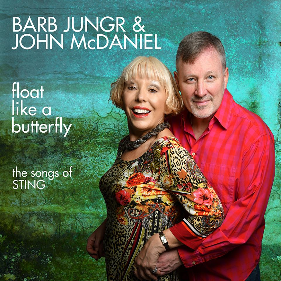 Barb Jungr and John McDaniel Float Like A Butterfly.jpg
