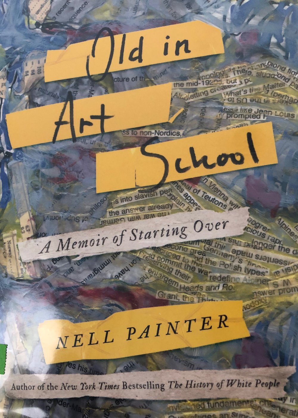 inspiration #1 - Old in Art School by Nell Painter