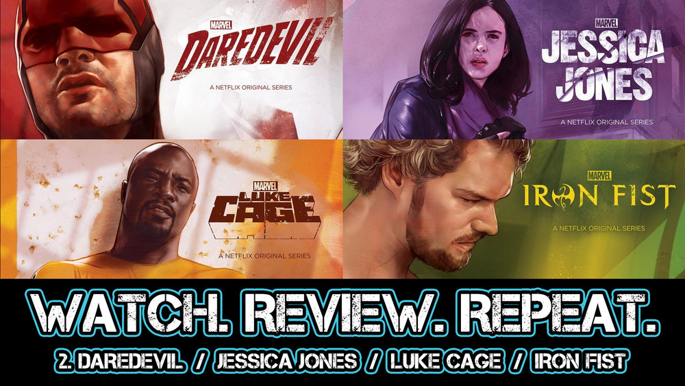 2. Daredevil/ Jessica Jones/ Luke Cage/ Iron Fist