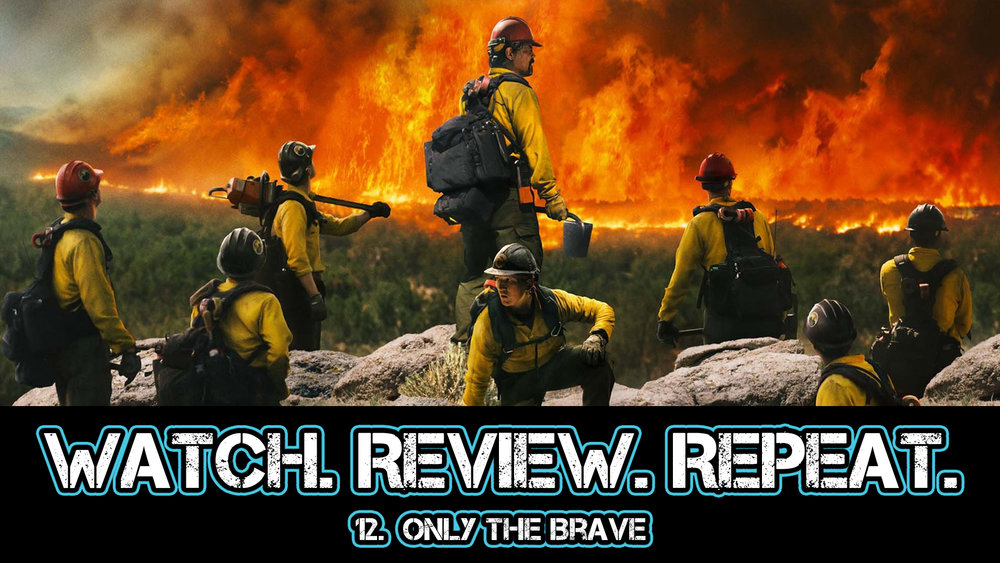 12. Only the Brave