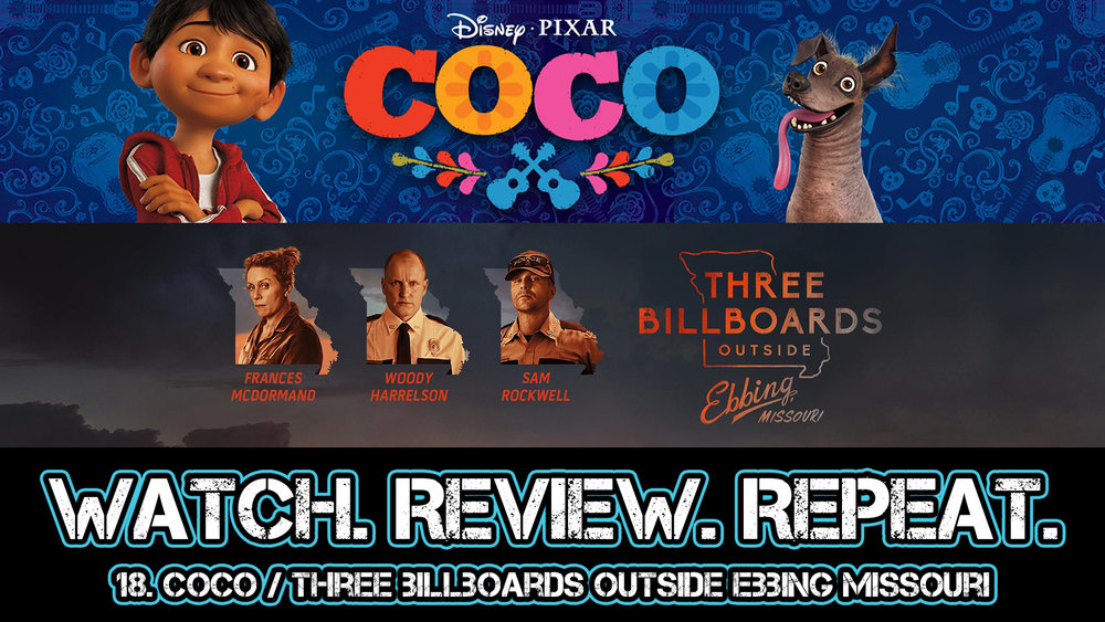 18. Coco/ Three Billboards Outside Ebbing Missouri