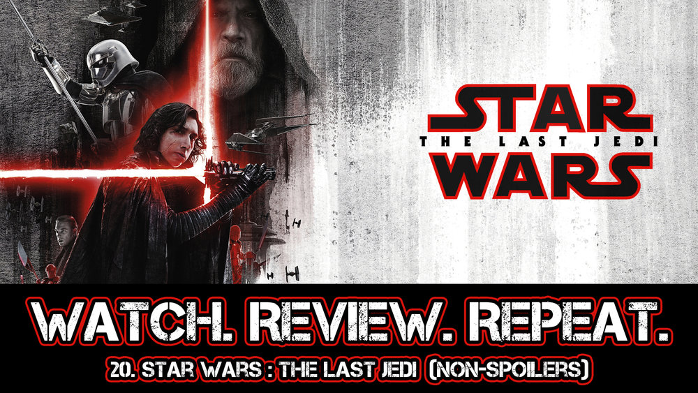 20. Star Wars: The Last Jedi (Non-Spoilers)