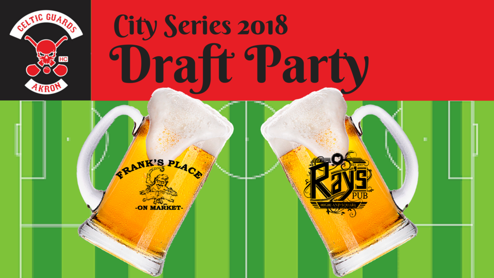 akron-celtic-guards-city-series-draft-party-2018