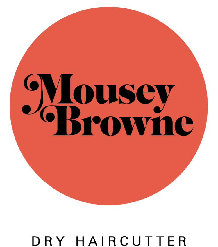Mousey Browne Dry Haircutter