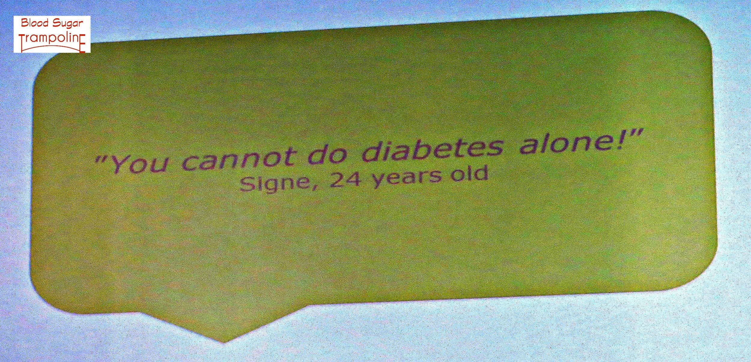 You can't do diabetes alone