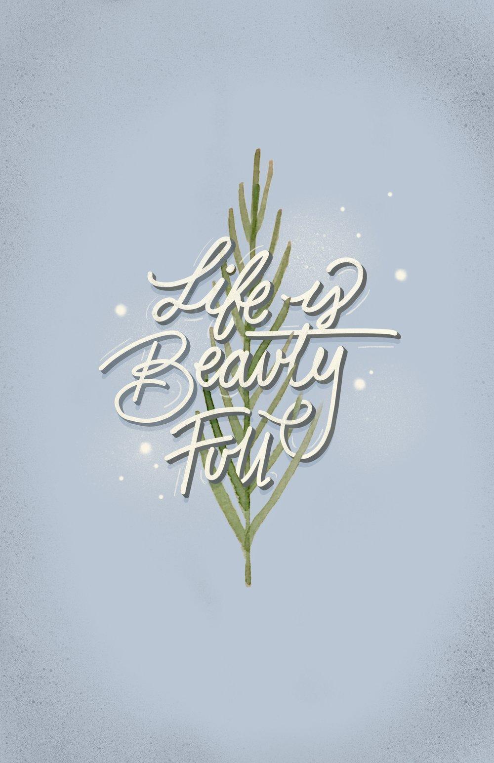 Life is Beauty Full -