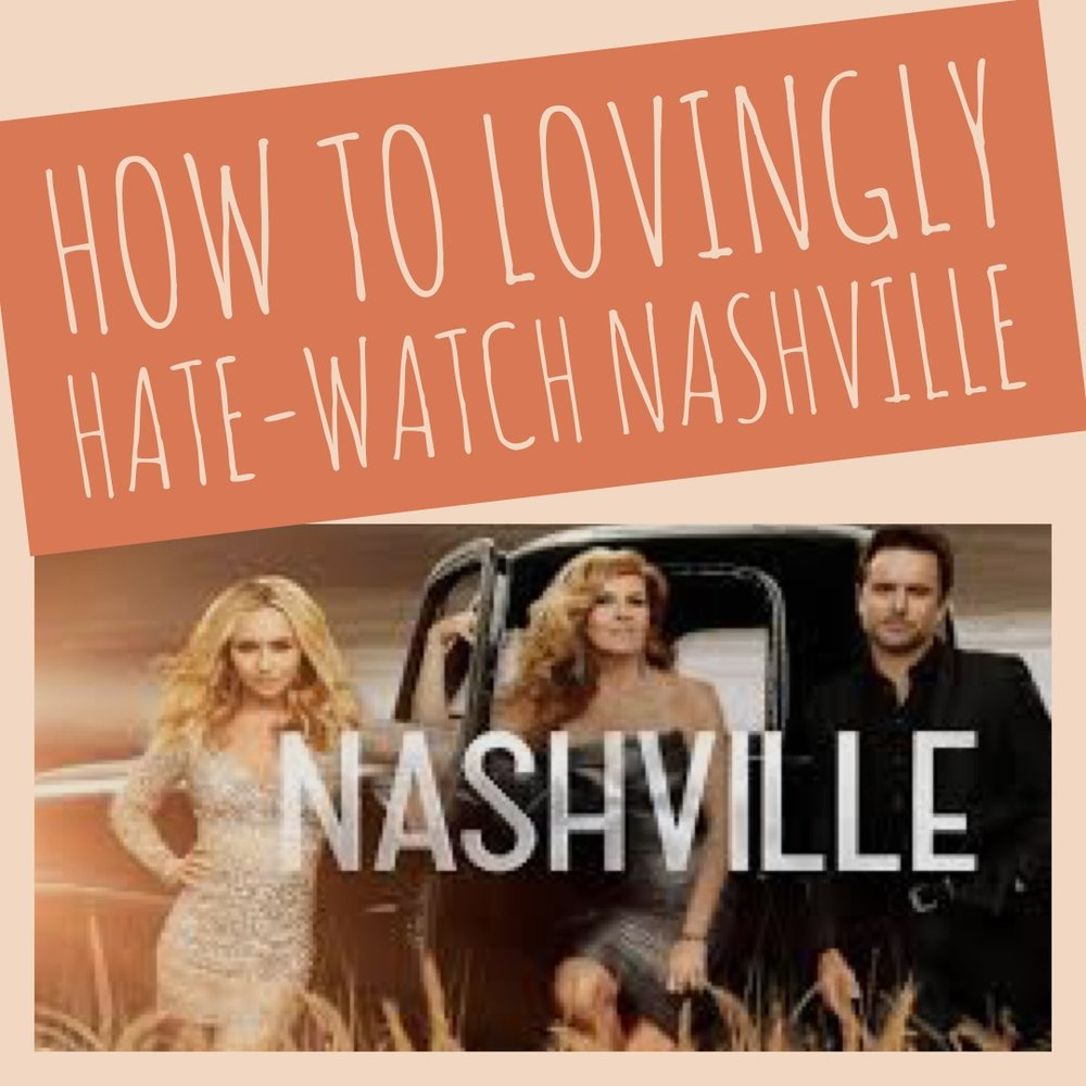 hate-watch-nashville-promo.JPG