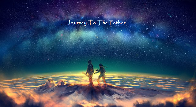 Journey to the Father 1.png