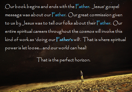 Our Book Begins and Ends With the Father.png