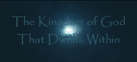 The Kingdom of God That Dwells Within.png
