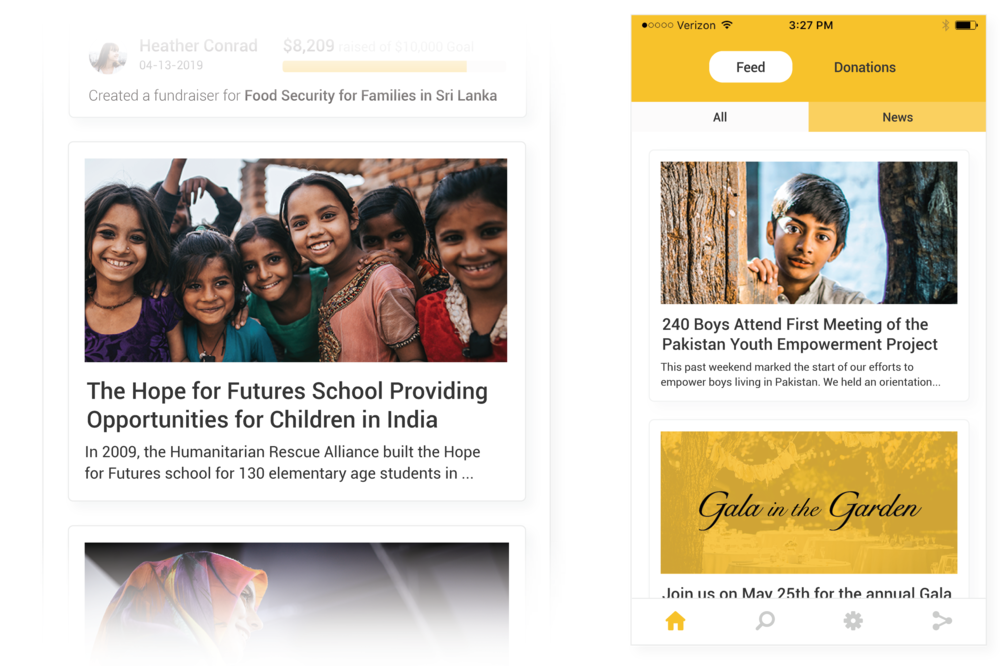 Feed Donors News Worthy Content - Keep your donors in the know with engaging content in the news feed of your app. Share events, campaign updates, impact stories and more.