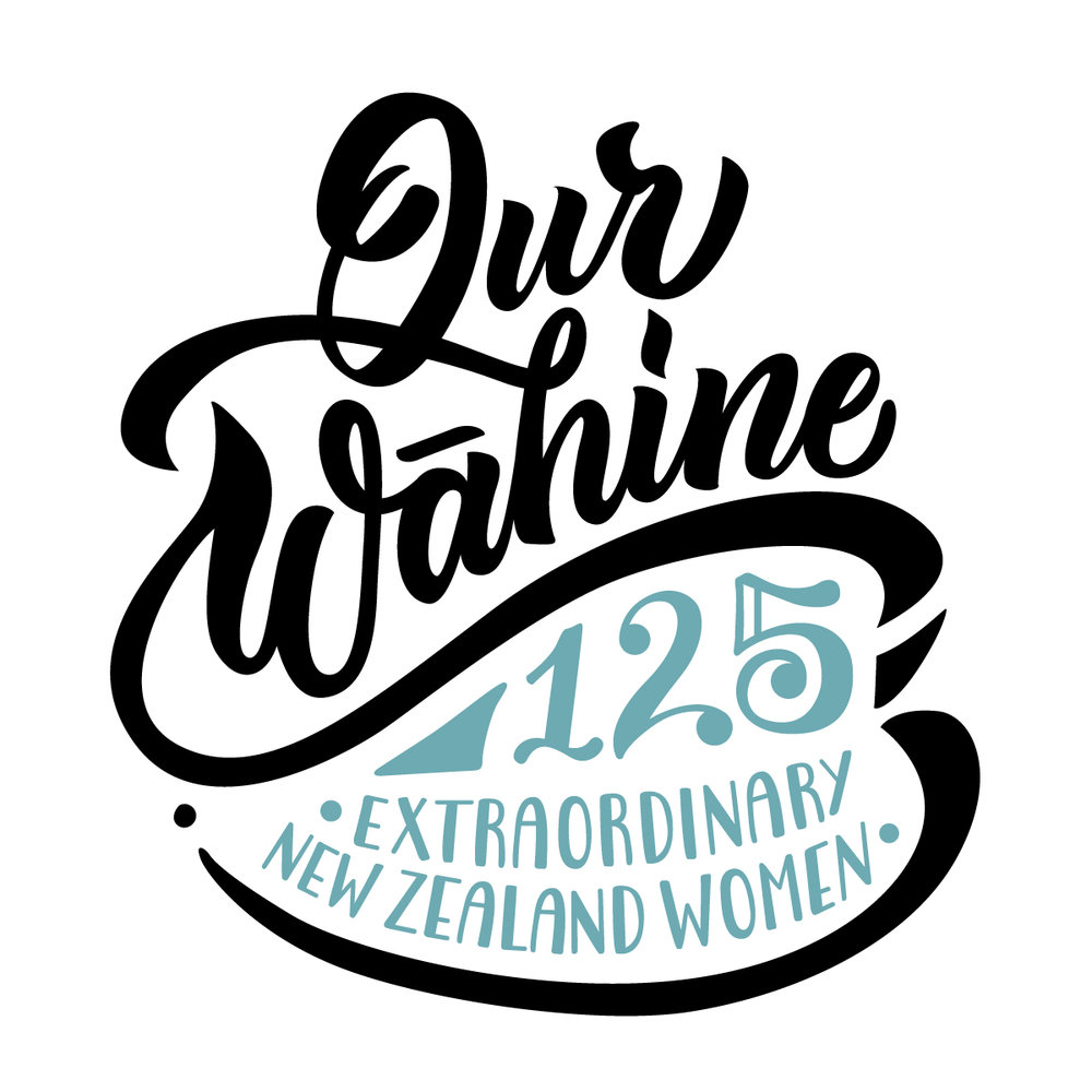 Our Wāhine | 125 Extraordinary New Zealand Women