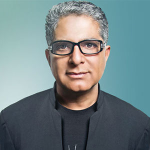 "Deepak Chopra - ""Always go with your passions. Never ask yourself if it's realistic or not."""