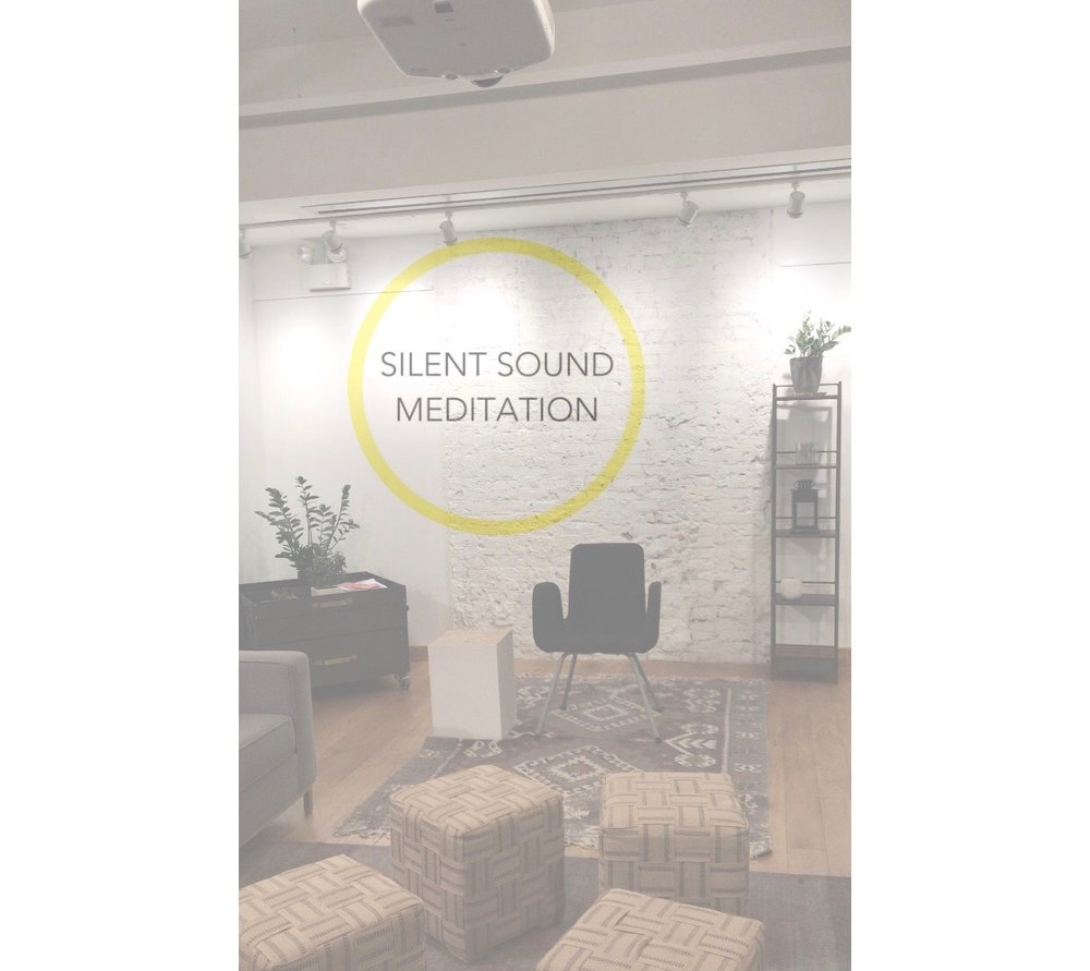 SSM Mindfulness Workshop  FB  @SilentSoundMeditation  IG  @SilentSoundMeditation