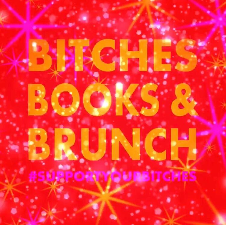 BITCHES BOOKS & BRUNCH - SLÁINNE LINNANE & DIANA MINOintersectional feminist bookclub & communitycreators of BBBTV and THE RAG