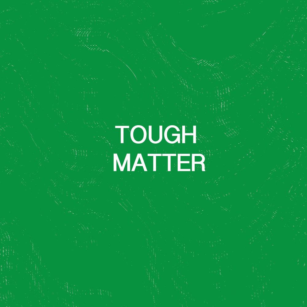 Tough Matter Green.jpg
