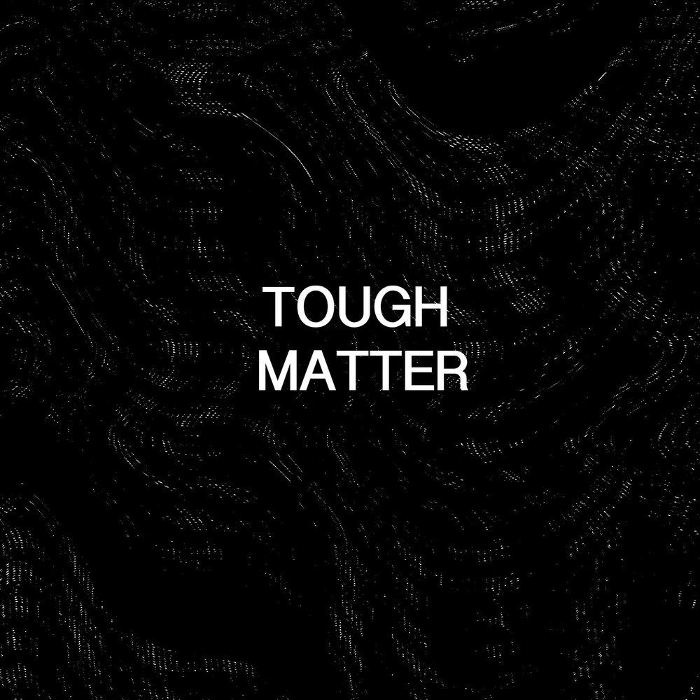 Tough MatterBlack.jpg