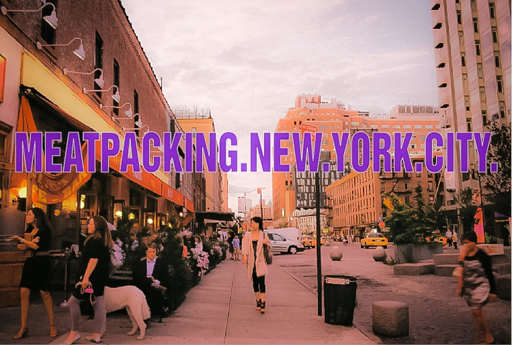 The Meat Packing District ( or just  Meatpacking)  – A Manhattan neighborhood that was the central point where all the meat that was shipped to NYC was butchered and packaged for market. art: 9branding