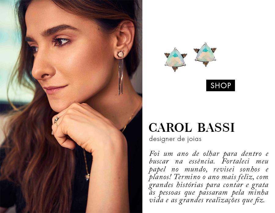 carol bassi 1 - Precisando de inspiração para ser mais verdadeira em 2018?