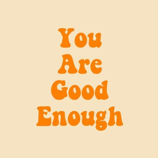 you-are-good-enough.jpg