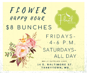 Stop by for Flower Happy Hour for $8 bunches every weekend!