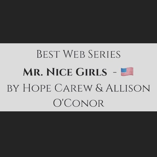 "WOOOO! Mr. Nice Girls won ""Best Web Series"" in the Global Film Festival Awards! 💫 💫💫"