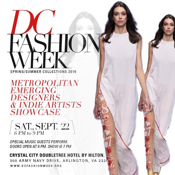 Dc Fashion Week Metropolitan Emerging Designers Indie Artists Showcase Sat Sept 22nd Sierra Mitchell
