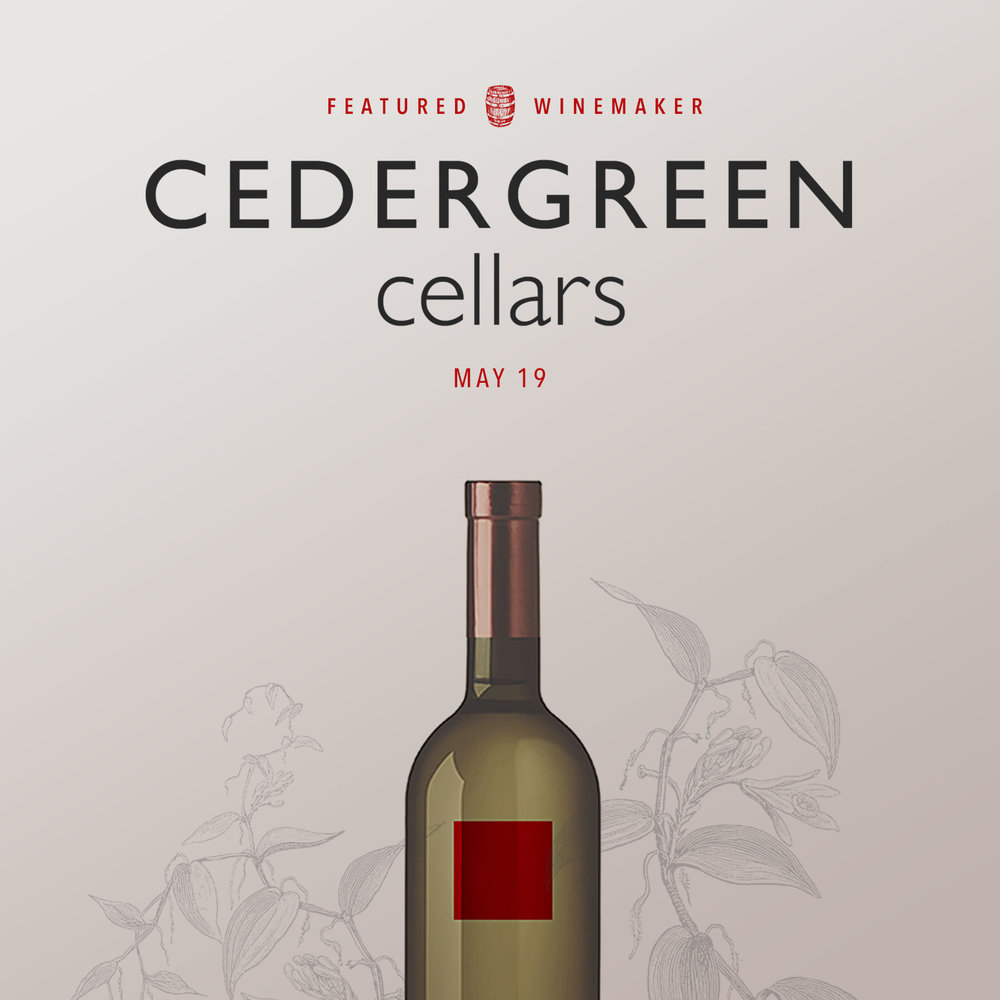 Featured Winemaker: Cedergreen Cellars