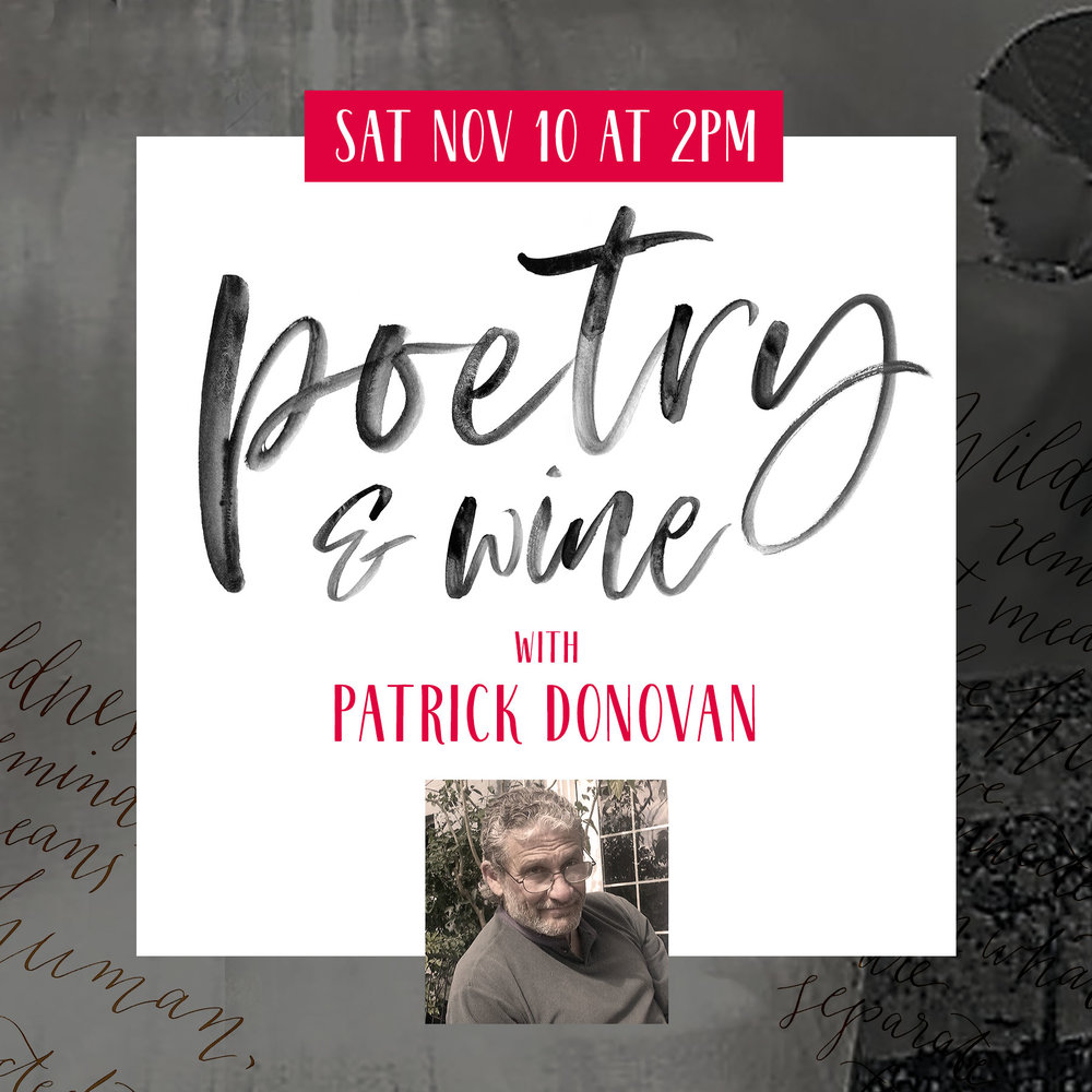 Poetry & Wine with Patrick Donovan Nov 10