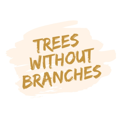Trees Without Branches