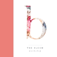 the bloom workshop.jpg