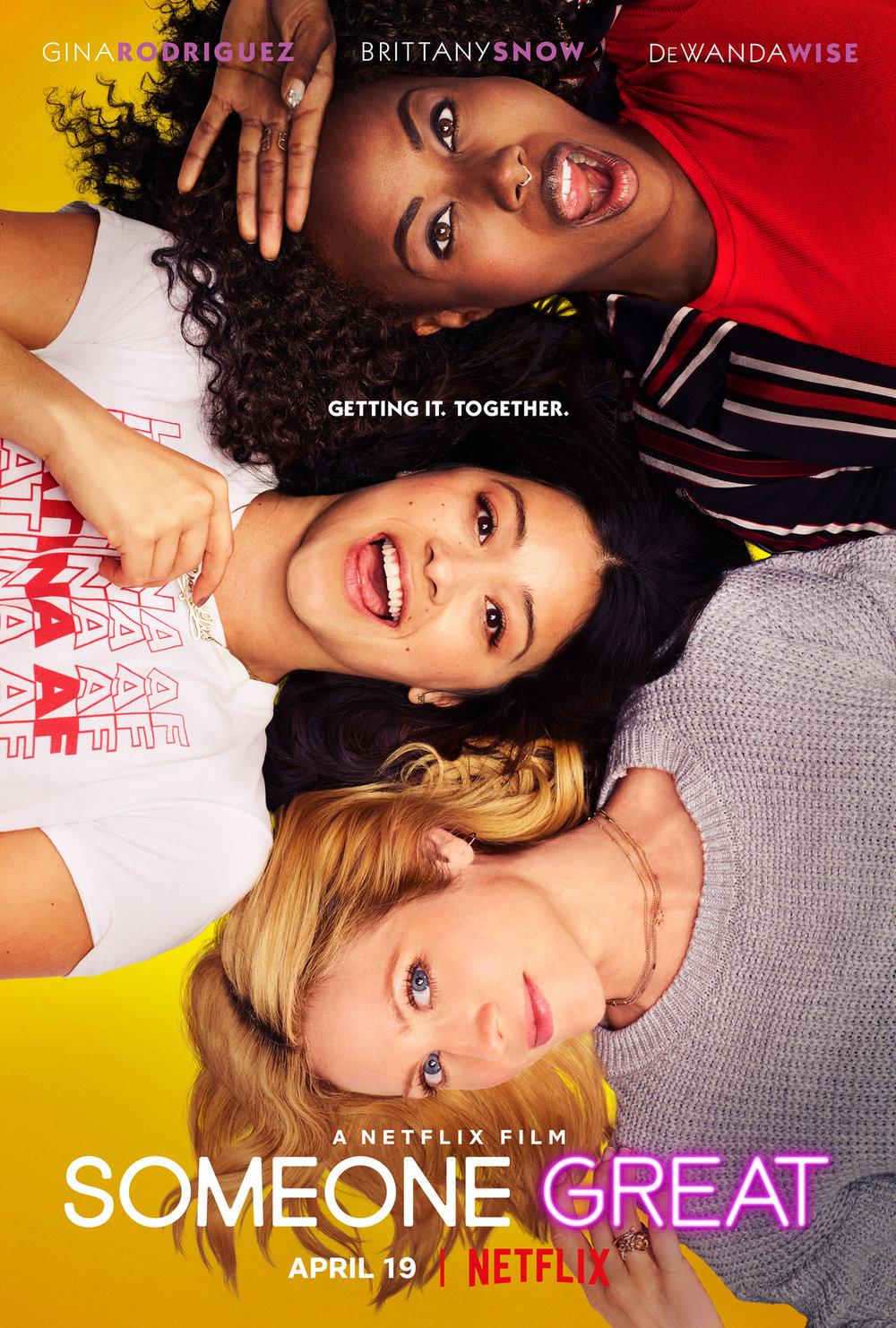 Someone Great   April 18th - Netflix