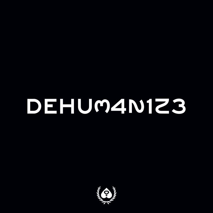 dehumanize-1.jpg