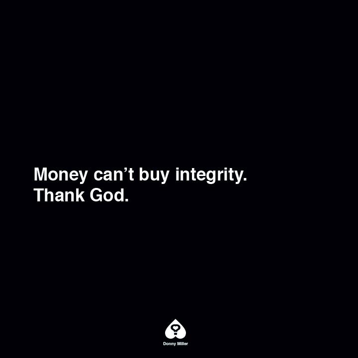 Money-Cant-Buy-Integrity.jpg