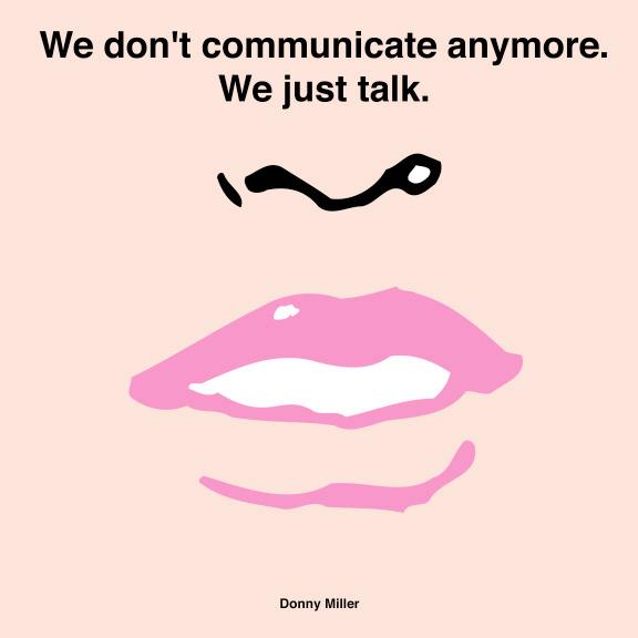 WeDontCommunicate.jpg