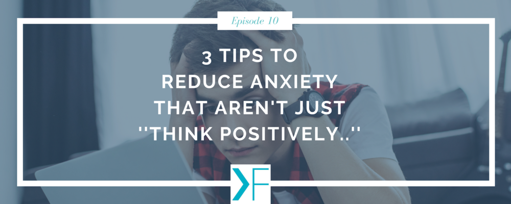 reducing anxiety tips
