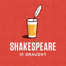 Shakespeare on Draught