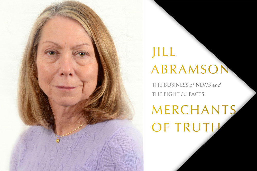 Jill.Abramson.Merchants.Of.Truth.News.Literacy