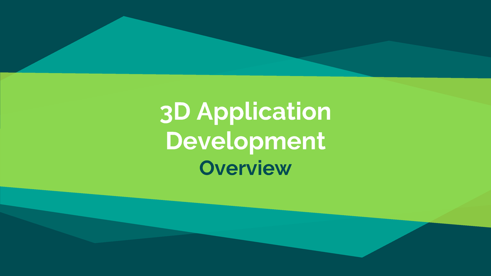 3D Application Development Overview_Page_01.png