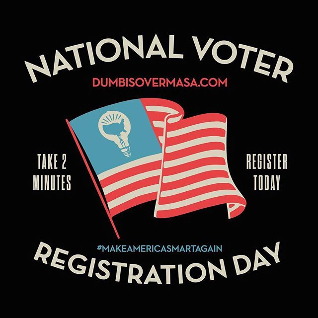 It's #NationalVoterRegistrationDay! Are you registered to vote for the upcoming election? It's time to take action and make your voice heard 🗣 It only takes 2 seconds, visit our website: dumbisovermasa.com (link in bio) and get #registered now! ⠀⠀⠀⠀⠀⠀⠀⠀⠀ #TheFutureIsVoting #RegisterToVote #election #MAKEAMERICASMARTAGAIN repost @dumbisovermasa