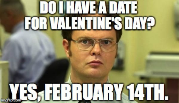 dwight-v-day-meme-use.jpg