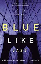 blue like jazz Donald Miller