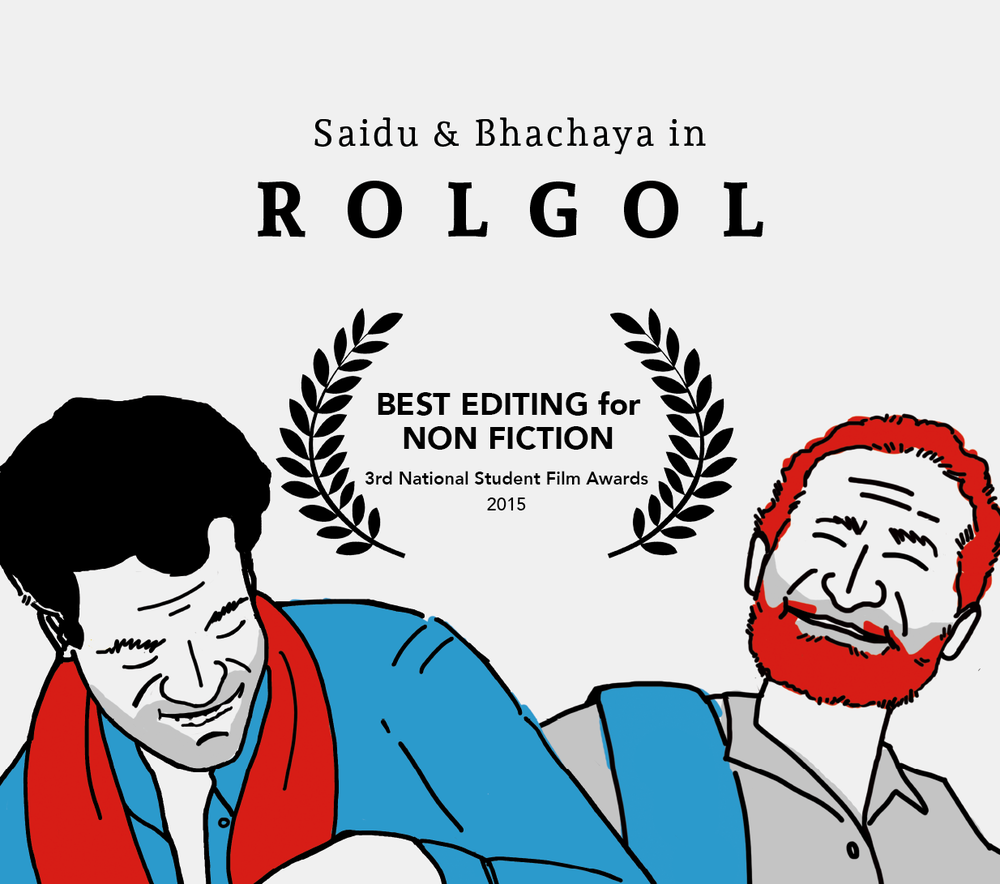 Rolgol  - Best Editing, 3rd National Students Film AwardsRolgol follows two maaldharis (pastoralists of Kutch, India) on their daily routine. Will Bhachaya find his buffalo? How does Saidu make coal out of the local thorny weed? Is there more to Bhachaya and Saidu's life than what appears to be their 'profession'?Produced by: Srishti FilmsWatch Video ➝