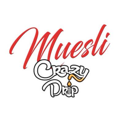 Muesli / Crazy Drip