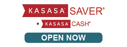 KASASA Saver Cash Open Now