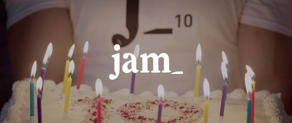 jam_  | 10 Year Anniversary