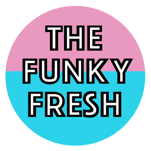 The Funky Fresh