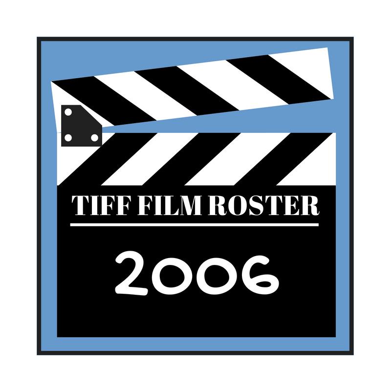 Teaneck International Film Festival   TIFF   Movie Roster for 2006