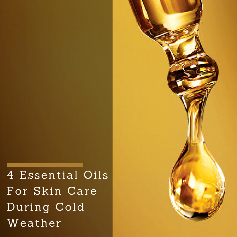 4 Essential Oils For Skin Care During Cold Weather