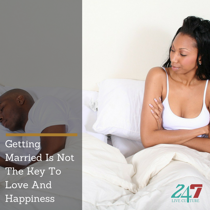 Marriage Is Not The Key To Love And Happiness